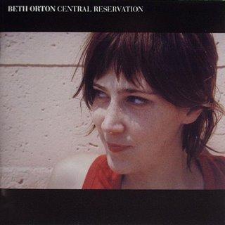 Orton, Beth - Central Reservation -
