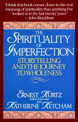 Spirituality-of-imperfection-storytelling-and-the-search-for-meaning