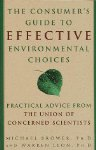 The conusmers guide to effective environmental choices practical advice from the union of concerned scientists 7 70